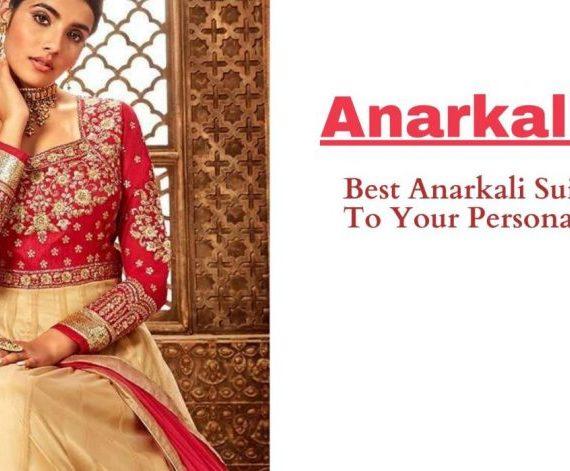 Meilleurs costumes Anarkali selon votre personnalité